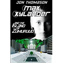 Max Xylander and the Island of Zumuruud