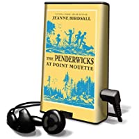 The Penderwicks at Point Mouette [With Earbuds] (Playaway Children)
