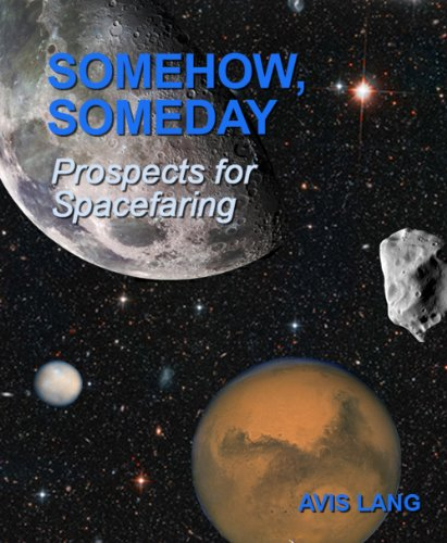 Somehow, Someday: Prospects for Spacefaring