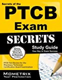 Secrets of the Ptcb Exam Study Guide( Ptcb Test Review for the Pharmacy Technician Certification Board Examination)[SECRETS OF THE PTCB EXAM SG][Paperback]