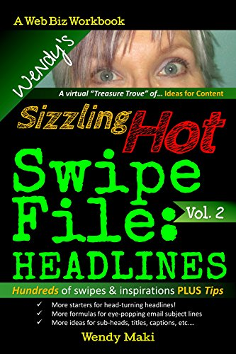 Wendy's Sizzling Hot Swipe File, Vol. 2: Headlines (The Writing Prompts Collection)