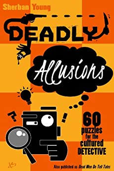 Deadly Allusions by [Young, Sherban]