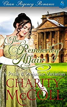 The Pemberley Affair: A Pride & Prejudice Variation by [McColl, Charity, Read, Pure]