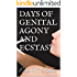 DAYS OF GENITAL AGONY AND ECSTASY