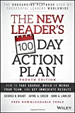 img - for The New Leader's 100-Day Action Plan: How to Take Charge, Build or Merge Your Team, and Get Immediate Results book / textbook / text book