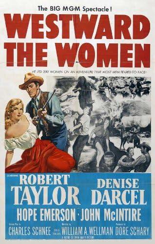 Amazon.com: Westward the Women Movie Poster (27 x 40 Inches - 69cm x 102cm)  (1951) -(Robert Taylor)(Denise Darcel)(Hope Emerson)(John McIntire)(Julie  Bishop): Prints: Posters & Prints