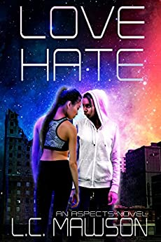 Love/Hate (Aspects Book 1) by [Mawson, L.C.]