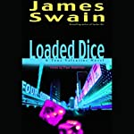 Loaded Dice | James Swain