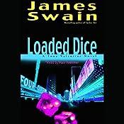 Loaded Dice: Tony Valentine, Book 4 | James Swain