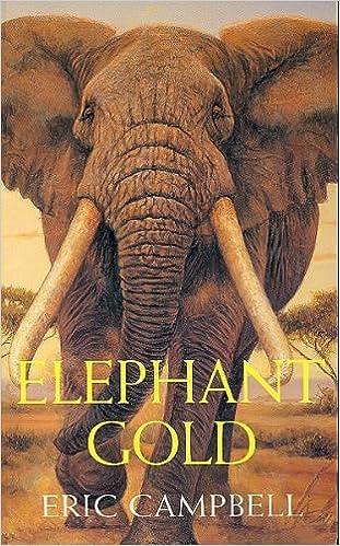 Afbeeldingsresultaat voor elephant gold eric campbell