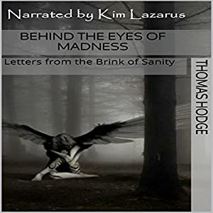 Behind the Eyes of Madness Audiobook