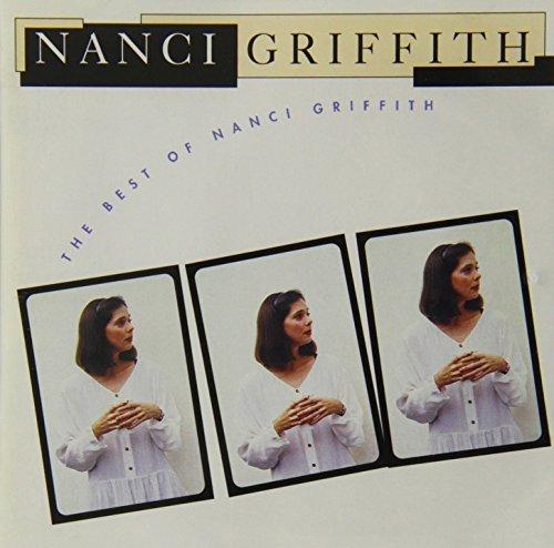 Nanci Griffith - The Best Of Nanci Griffith By Nanci Griffith - Zortam Music