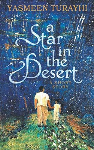 A Star in the Desert: A Short -