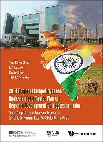 Regional Competitiveness Analysis and a Master Plan on Regional Development Strategies for India 2014: Annual Competitiv