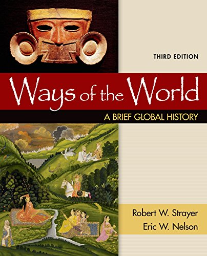 Ways of the World: A Brief Global History, Combined Volume (Ways Of The World Ap World History)