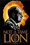 Not a Tame Lion, Terry W. Glaspey, 1581824831