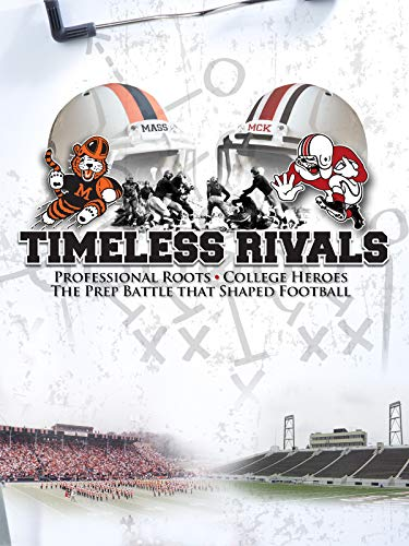 Timeless Rivals - Ohio State Historic Football