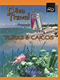 Dive Travel - Turks and Caicos