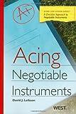 acing business - Acing Negotiable Instruments (Acing Series)