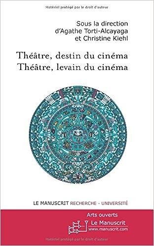 En ligne THEATRE, DESTIN DU CINEMA ; THEATRE LEVAIN DU CINEMA epub pdf