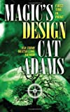 Magic's Design, Cat Adams, 0765359634