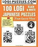 100 LOGI Black and White Japanese Puzzles, Logi LOGI Puzzles, 1499532733