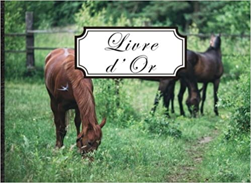 Livre D Or Format Paysage 100 Pages Cheval Prairie