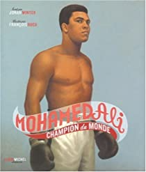 Mohamed Ali : Champion du monde par Winter