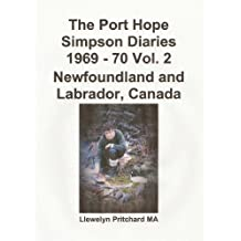 The Port Hope Simpson Diaries 1969 - 70 Vol. 2 Newfoundland and Labrador, Canada (French Edition)