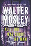 All I Did Was Shoot My Man, Walter Mosley, 0451239164
