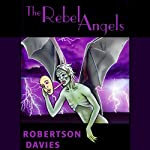 The Rebel Angels: The Cornish Trilogy, Book 1 | Robertson Davies