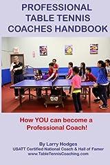 Professional Table Tennis Coaches Handbook Paperback