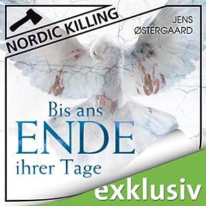 Bis ans Ende ihrer Tage (Nordic Killing) Hörbuch