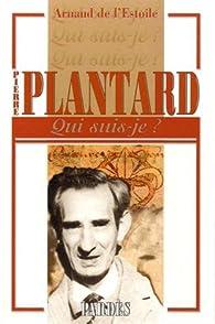 'Qui suis-je?' Pierre Plantard par Arnaud de L'Estoile