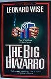 The Big Biazarro, Leonard Wise, 0931933269