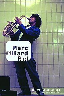 Bird, Villard, Marc