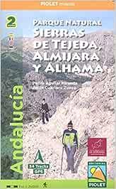 Parque Natural Sierras de Tejeda, Almijara y Alhama. 2 mapas. 1:25.000. Piolet.: Andalucía. Escala 1:25.000
