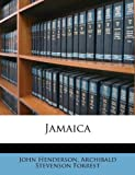 Jamaic, John Henderson and Archibald Stevenson Forrest, 1179550374