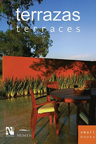 Terraces: Smallbooks Series (English and Spanish Edition) (Decoration Terrace)