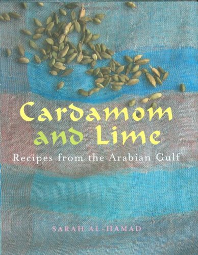 Download Cardamom and Lime: Recipes from the Arabian Gulf pdf