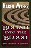 Bound into the Blood (The Hounds of Annwn) (Volume 4)