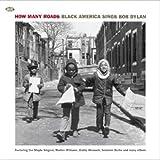 How Many Roads-Black America Sings Bob Dylan
