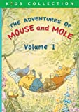 The Adventures of Mouse and Mole: Volume 1