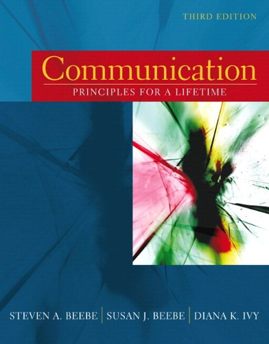 Communication: Principles for a Lifetime (with MySpeechLab) (3rd Edition)