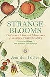 Strange Blooms, Jennifer Potter, 1843543354