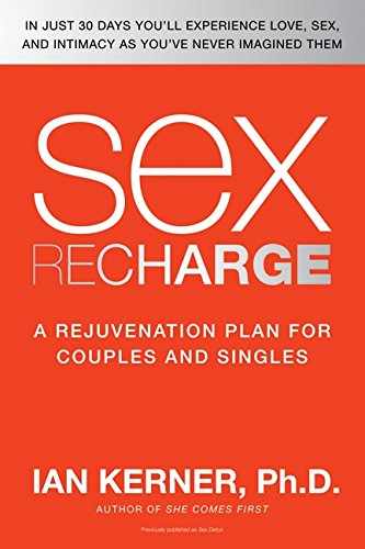 Read Online Sex Recharge: A Rejuvenation Plan for Couples and Singles ebook