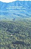 An Oral History of Southern Appalachia, French, Laurence Armand, 0773451064