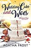 Wedding Cake and Woes (Peridale Cafe Cozy Mystery) by  Agatha Frost in stock, buy online here