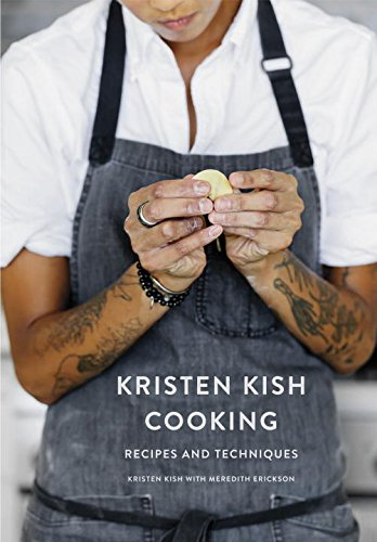 Kristen Kish Cooking: Recipes and Techniques by Kristen Kish, Meredith Erickson