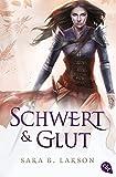 Schwert und Glut (Die Schwertkämpfer-Reihe, Band 2)